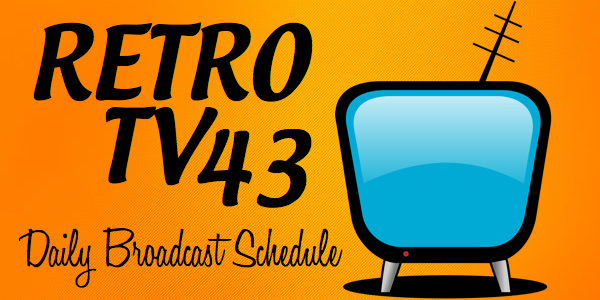 Retro TV 43 Schedule